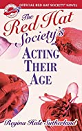 Acting Their Age by Regina Hale Sutherland