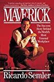 Buy Maverick:Success Story Behind the World's Most Unusual Work Place from Amazon