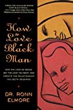 How to Love a Black Man - book cover picture