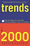 Trends 2000 : How to Prepare for and Profit from the Changes of the 21st Century - book cover picture