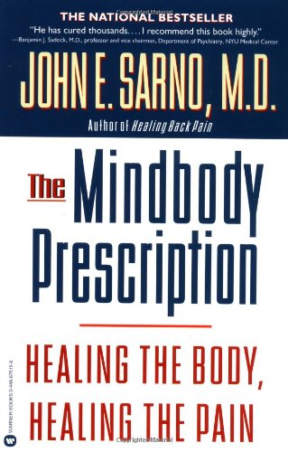 The Mind/Body Prescription