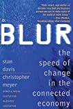 Buy Blur: Speed of Change in the Connected Economy from Amazon