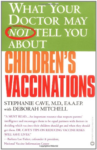What Your Doctor May Not Tell You About Children's Vaccinations — Stephanie Cave