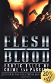Flesh & Blood: Erotic Tales of Crime & Passion by  Jeff Gelb (Author), Max Allan Collins (Paperback - April 2001)