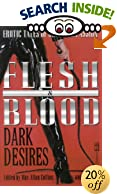 Flesh & Blood: Dark Desires by  Jeff Max Allan/Gelb Collins (Author) (Paperback - May 2002)