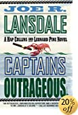 Captains Outrageous by  Joe R. Lansdale (Author) (Paperback - January 2003)