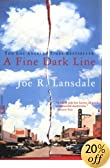 Fine Dark Line, A by Joe R. Lansdale