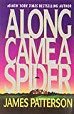 Along Came a Spider (1993) (Book) written by James Patterson