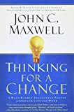 Buy Thinking for a Change: 11 Ways Highly Successful People Approach Life andWork from Amazon