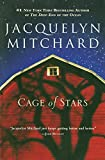 Book Cover: Cage of Stars by Jacquelyn Mitchard