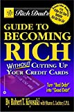 Buy Rich Dad's Guide to Becoming Rich...Without Cutting Up Your Credit Cards from Amazon