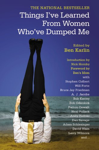Things I've Learned From  Women Who've Dumped Me, Karlin, Ben