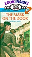 The Mark on the Door, by  Franklin W. Dixon (Hardcover - June 1967)