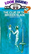 The Clue of the Broken Blade (His Hardy Boys Mystery Stories) by  Franklin W. Dixon (Hardcover - January 1970)