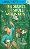 The Secret of Skull Mountain by  Franklin W. Dixon (Hardcover - June 1966)