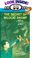 The Secret of Wildcat Swamp by  Franklin W. Dixon (Hardcover - June 1969)