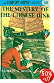 Mystery of the Chinese Junk by  Franklin W. Dixon (Hardcover - December 1959)