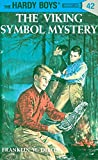 Viking Symbol Mystery (His Hardy Boys Mystery Stories) by  Franklin W. Dixon (Hardcover - June 1963)
