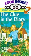 The Clue in the Diary (Nancy Drew Mystery Stories Number 7) by  Carolyn Keene, Laura Linney (Reader) (School & Library Binding - June 1932)