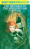 The Message in the Hollow Oak (Her Nancy Drew Mystery Stories, 12) by  Carolyn Keene (Hardcover - June 1972)