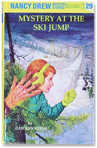 The Mystery at the Ski Jump - Nancy Drew