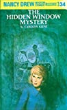 The Hidden Window Mystery by  Carolyn Keene (Hardcover - June 1975)