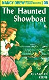 Haunted Showboat (Nancy Drew, No 35) by  Carolyn Keene (Hardcover - January 1958)