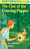 Clue of the Dancing Puppet by  Carolyn Keene (Hardcover - June 1962)