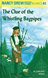 Clue of the Whistling Bagpipes (Her Nancy Drew Mystery Stories) by  Carolyn Keene (Hardcover - June 1964)