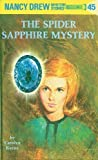 Spider Sapphire Mystery (Nancy Drew (Hardcover))