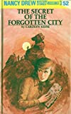 The Secret of the Forgotten City (Nancy Drew Series ; Vol. 52) by  Carolyn Keene (Hardcover - May 1975)