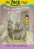 Great-Grandpa's in the Litter Box (Greenburg, Dan. Zack Files.)