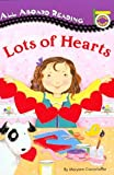 Lots of Hearts (All Abroad Reading)