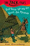 Evil Queen Tut and the Great Ant Pyramids (Zack Files)