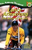 Lance Armstrong: The Race of His Life (All Aboard Reading: Level 3 (Paperback))
