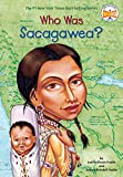 Who Was Sacagawea? (Who Was...?)