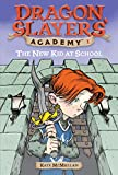 The New Kid at School #1 (Dragon Slayers' Academy)