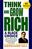 Think and Grow Rich : A Black Choice - book cover picture