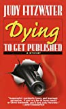 Dying to Get Published (Jennifer Marsh Mysteries) - book cover picture