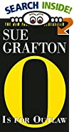 O Is for Outlaw by  Sue Grafton (Mass Market Paperback - January 2001)