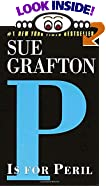 P Is for Peril by  Sue Grafton (Mass Market Paperback - May 2002)