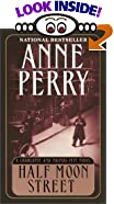 Half Moon Street by  Anne Perry (Mass Market Paperback - January 2001) 