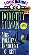 Mrs. Pollifax, Innocent Tourist by  Dorothy Gilman (Mass Market Paperback - November 1997)