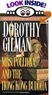 Mrs. Pollifax and the Hong Kong Buddha by  Dorothy Gilman (Mass Market Paperback - October 1988)