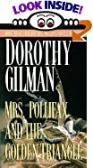 Mrs. Pollifax and the Golden Triangle by  Dorothy Gilman (Mass Market Paperback - February 1991)