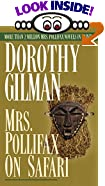 Mrs. Pollifax on Safari by  Dorothy Gilman (Mass Market Paperback - February 1991)