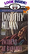 Incident at Badamya by  Dorothy Gilman (Mass Market Paperback - May 1995)