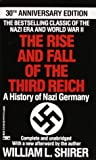 The Rise and Fall of the Third Reich : A History of Nazi Germany - book cover picture