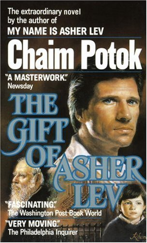 The Gift of Asher Lev by Chaim Potok