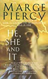 Book Cover: He, She, And It By Marge Piercy